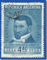 República Argentina - Centenario del sello Postal - Dr. Juan G. Pujol Gob. de Corrientes 1856-1956 1